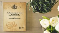 TJPE lança o livro Tribunal de Justiça de Pernambuco - 200 anos de história