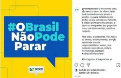 Após reações, Secom apaga publicações com slogan 'O Brasil não pode parar' (Foto: Reprodução)
