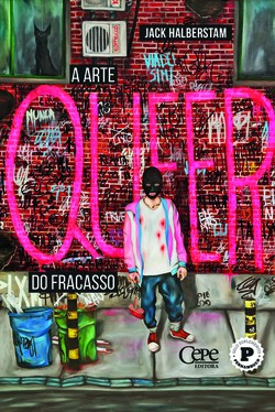 Analisando filmes, animações e arte queer, livro da pela Cepe reflete sobre fracasso (Foto: Cepe/Divulgacão)