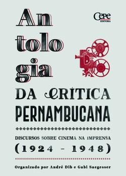Livro reúne primeiros textos sobre o cinema feito em Pernambuco (Foto: Cepe/Divulgação)