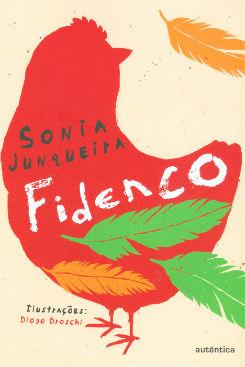 """Capa do livro """"Fidenco"""" (Editora Autêntica/ Divulgação)"""
