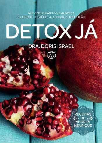 O livro conta com receitas de Andrea Henrique, chef especializada em dietas detox. Foto: Internet/ Divulgação