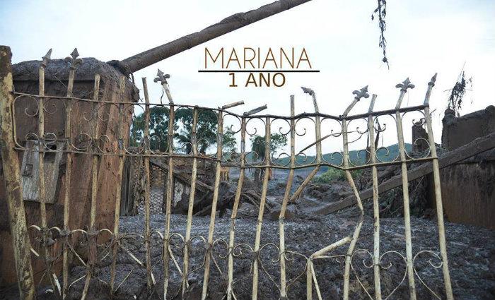 Mariana-MG, 1 ano: o antes, o durante e o depois do desastre