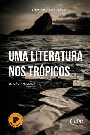 Capa de Uma Literatura nos Trópicos. Foto: Cepe/Divulgação