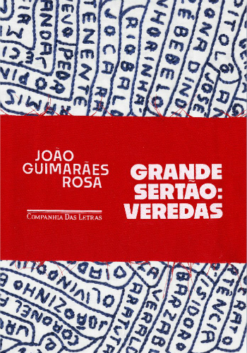Capa da nova edição de Grande Sertão: Veredas. Foto: Companhia das Letras/Divulgação