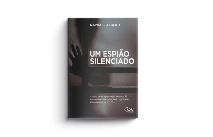 Capa de Um Espião Silenciado (Foto: Cepe/Divulgação)