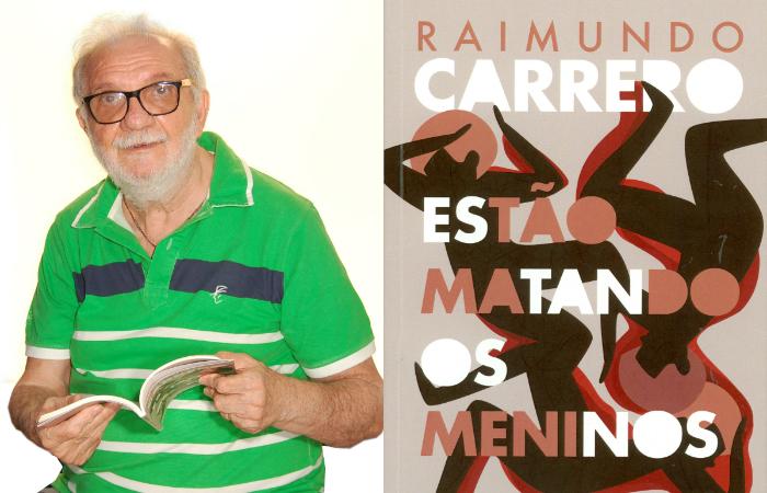 Causa revolta e dor', diz Raimundo Carrero sobre injustiças sociais, tema  de novo livro | Viver: Diario de Pernambuco