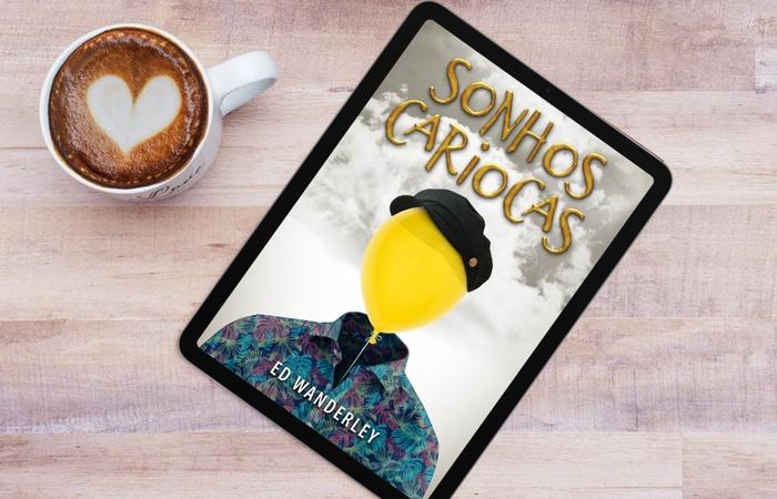 Capa do e-book Sonhos Cariocas, já em pré-venda na Amazon (Foto: Divulgação)