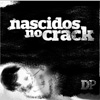 Nascidos no crack (Jaíne Cintra)